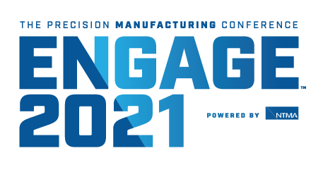 Manufacturing Engage 2021 – The Precision Manufacturing Conference