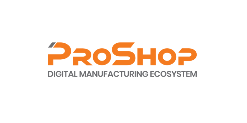 NTMA Welcomes Its Newest National Associate Member: ProShop ERP